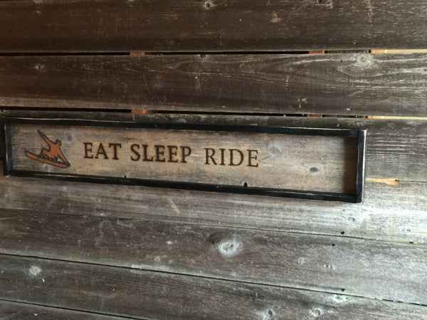 Sign - Eat Sleep Ride