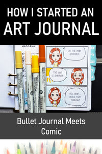 How I Started an Art Journal | Bullet Journal Meets Comic