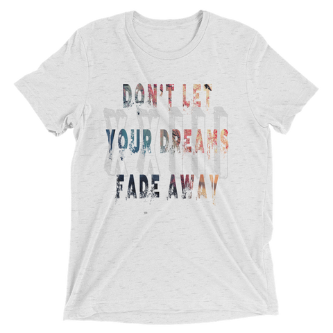 23Threads- Don't Let Your Dreams Fade Away Short sleeve t-shirt