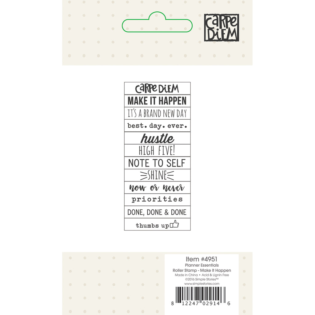Carpe Diem Planner Essentials - Roller Stamp - Make it Happen