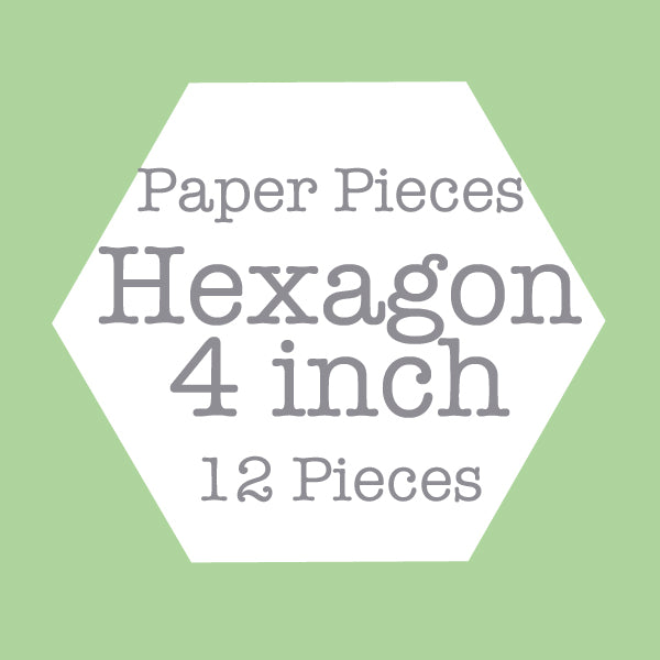 Paper Pieces - Hexagon 4 inch