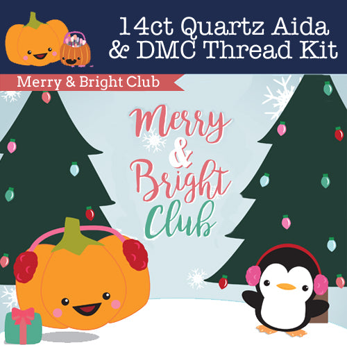 KIT - Merry & Bright Club - 14ct Aida & Threads