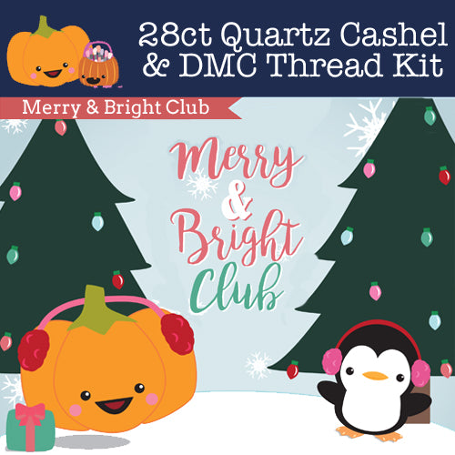 KIT - Merry & Bright Club - 28ct Cashel & Threads