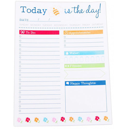 Today is the day! Daily Notepad