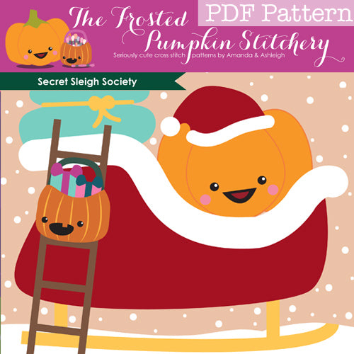 Secret Sleigh Society - PDF PATTERN DOWNLOAD