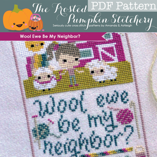 Wool Ewe Be My Neighbor - PDF PATTERN DOWNLOAD
