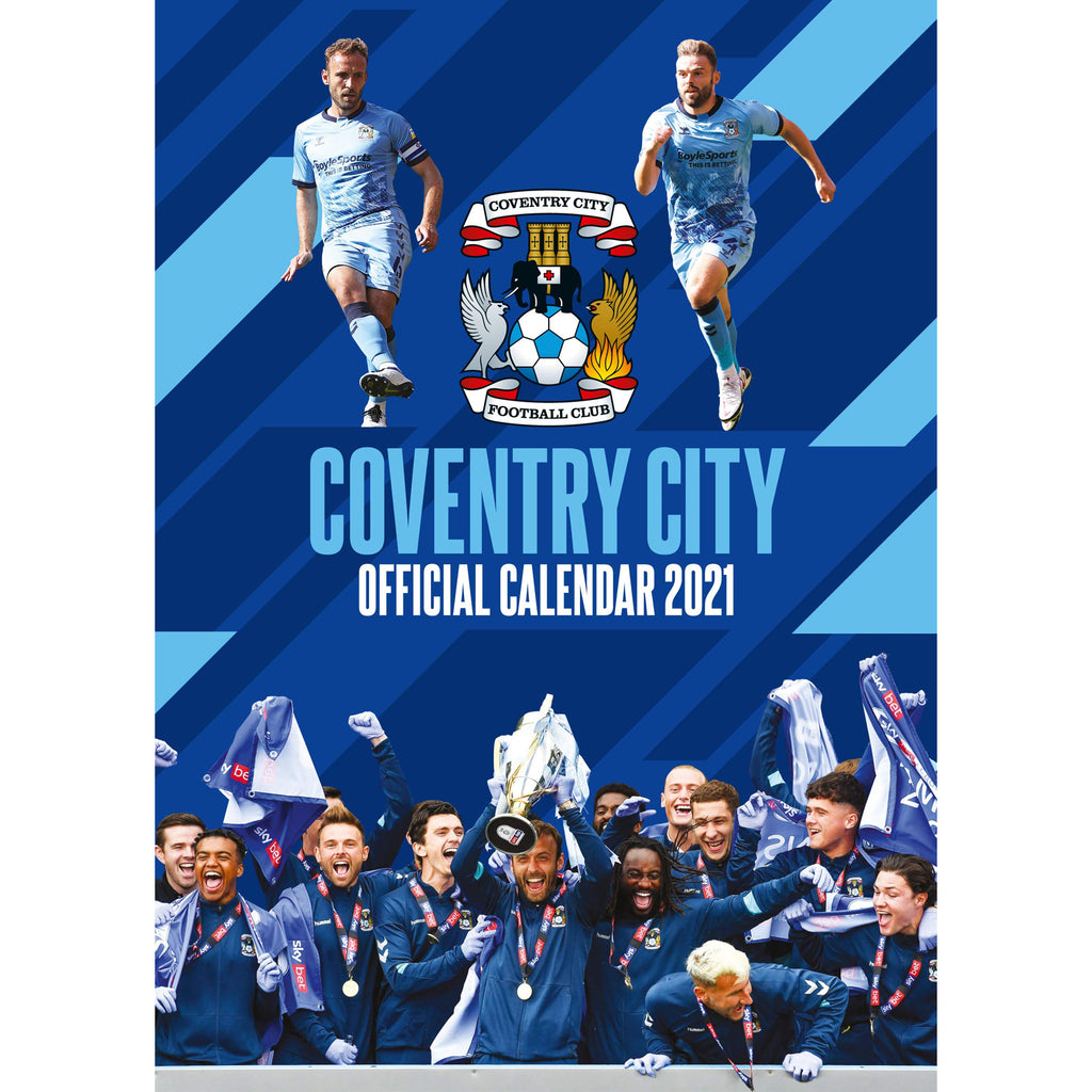Coventry City Official A3 Supporters 2021 Calendar - RRP £9.99