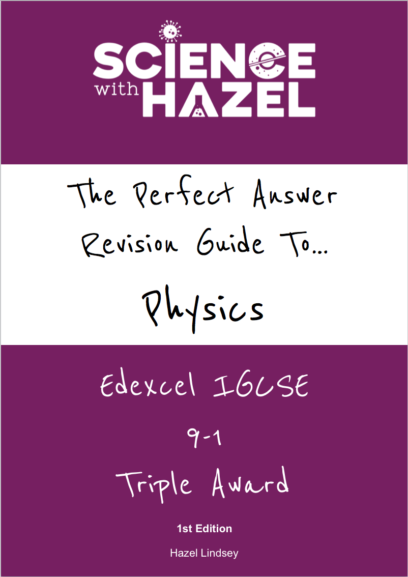 The Perfect Answer Revision Guide - Edexcel IGCSE Physics 9-1 (Triple Award)