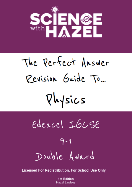 The Perfect Answer Revision Guide - Edexcel IGCSE Physics 9-1 (Double Award): School Licence