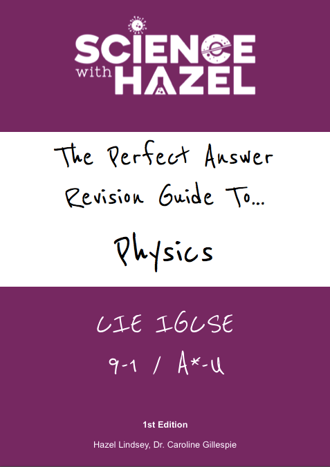Science with Hazel - Revision Guides - GCSE and IGCSE