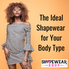 The Ideal Shapewear for Your Body Type