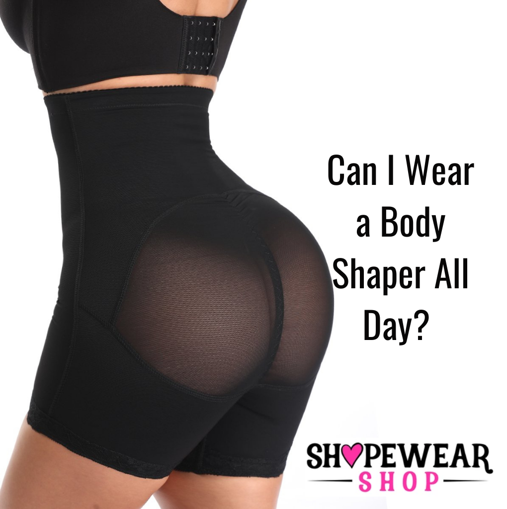 Can I Wear a Body Shaper All Day?