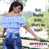 Butt Shaping Jeans: What's the hype?