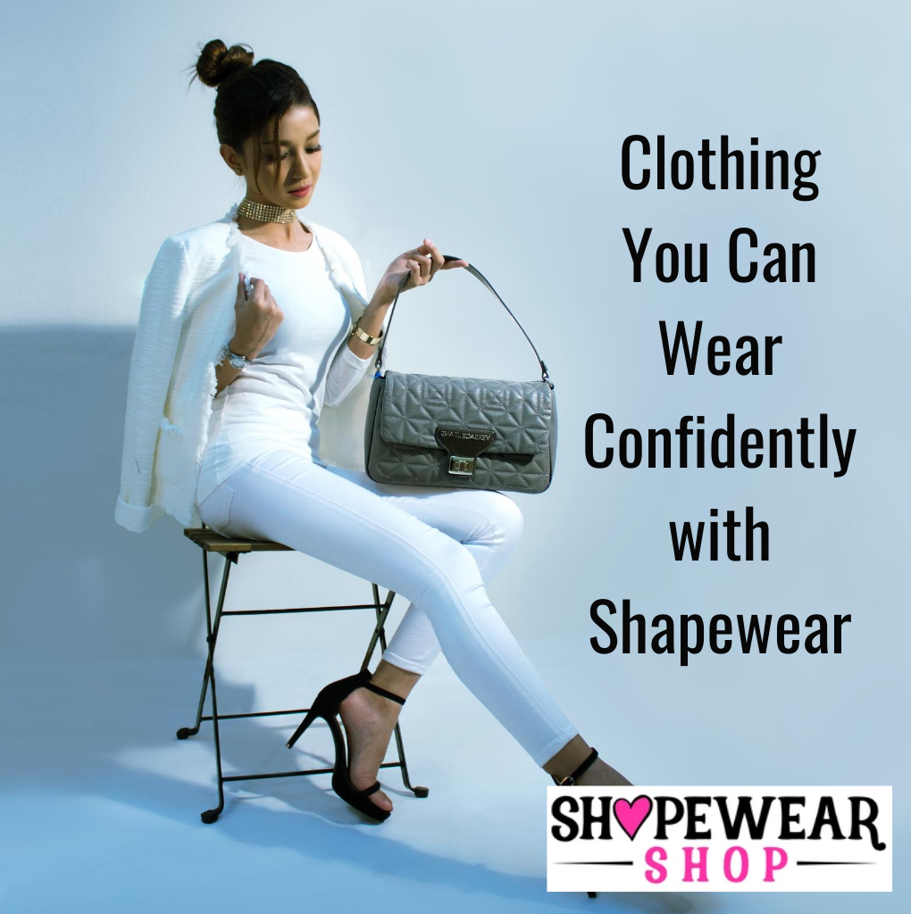 Clothing you can wear confidently with shapewear