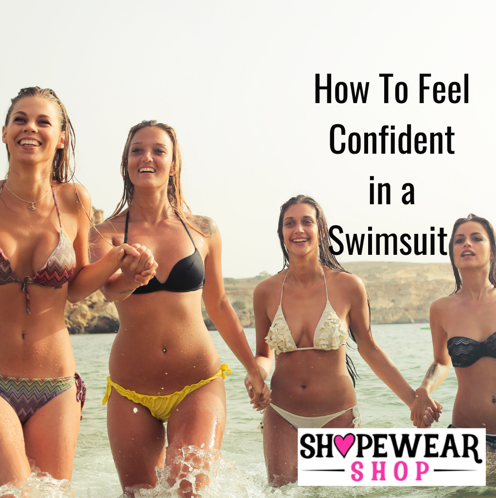 How To Feel Confident in a Swimsuit