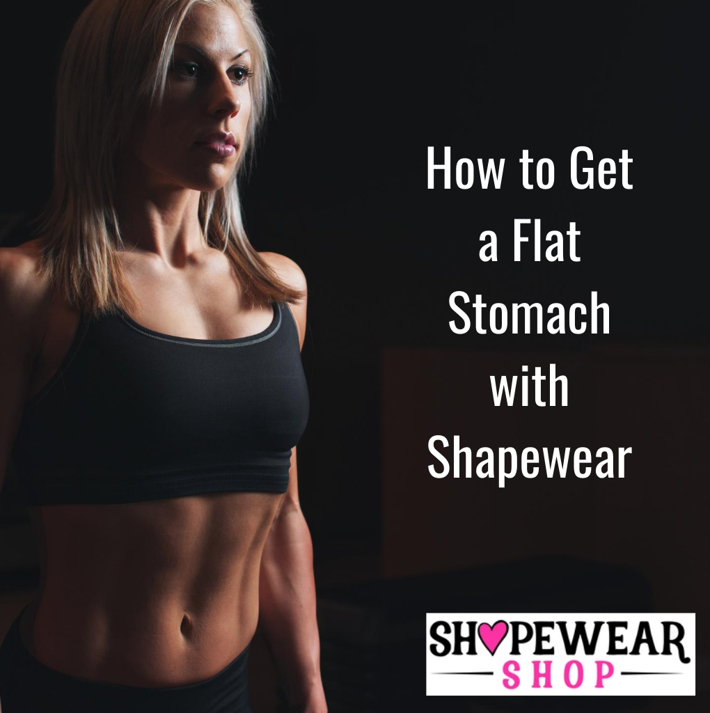 How to Get a Flat Stomach with Shapewear