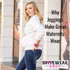 Why Jeggings Make Great Maternity Wear