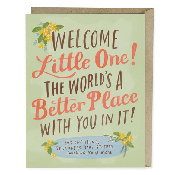 Emily McDowell & Friends - World's A Better Place Baby Card