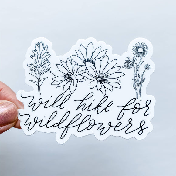Wildflower Paper Company - Will Hike For Wildflowers Sticker Decal