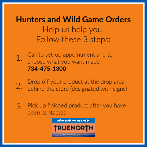 Hunters, please call 745-475-1300 to make a drop off appointment. All venison drop offs are made at the back entrance.