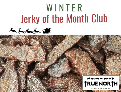 Winter Jerky of the Month Club, order now for January - March 2021