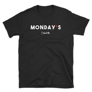 Stash Me - Monday's w/ Mado T-Shirt