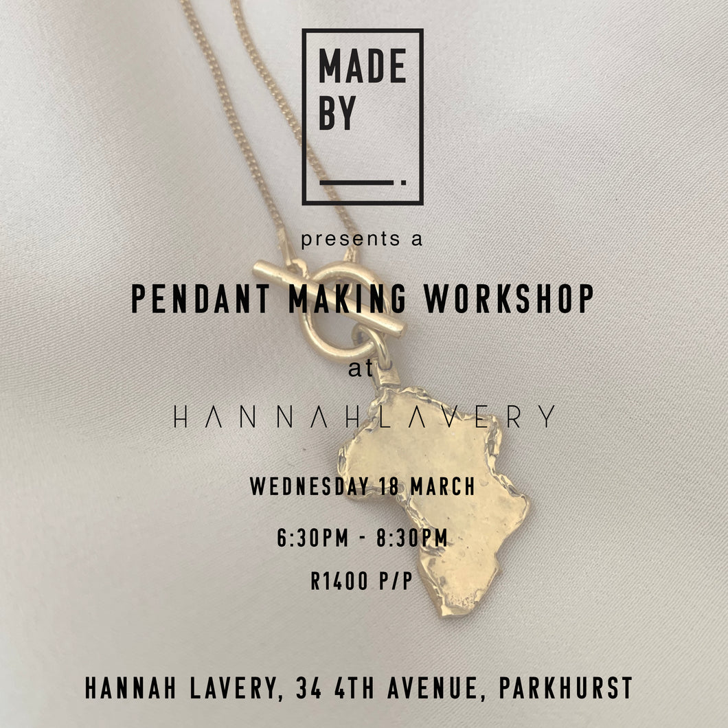 Pendants & Bling: Pendant Workshop Wednesday 18 March at Hannah Lavery, Parkhurst