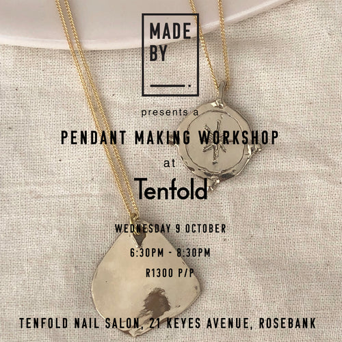 Pendant Making Workshop:  9 October 6:30pm-8:30pm