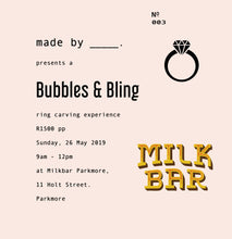 Load image into Gallery viewer, Bubbles & Bling : 26 May