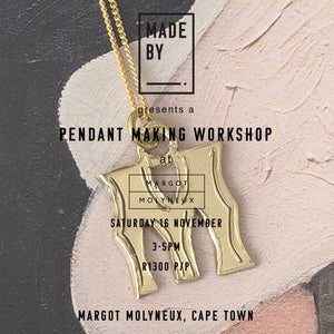 Pendant Making Study Session at Margot Molyneux: Saturday 16 November 6:30pm-8:30pm