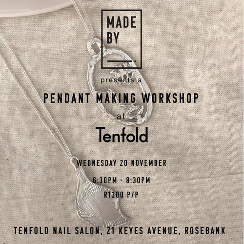 Pendant Making Workshop: Wednesday 20 November 6:30pm-8:30pm
