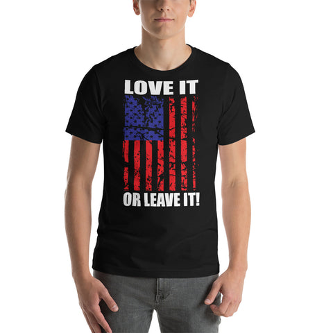 Love it or Leave it - Short-Sleeve Unisex T-Shirt