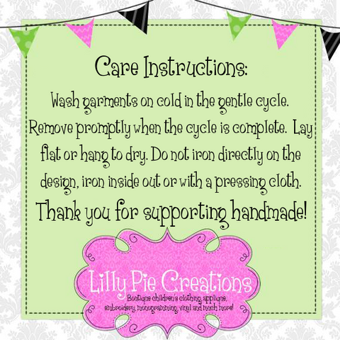 Applique Shirt Care Instructions - Lilly Pie Creations