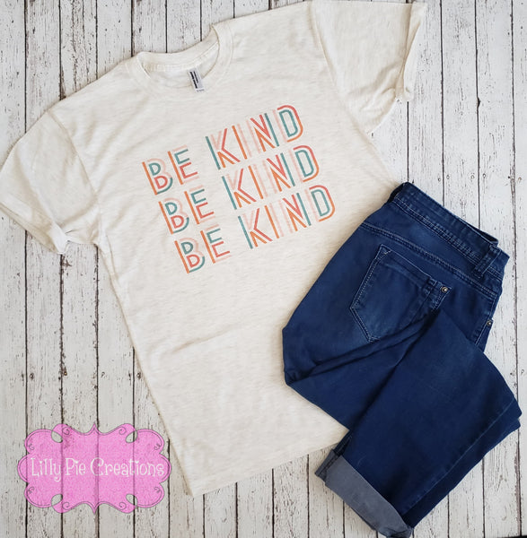Be Kind Shirt - Shirt for Women