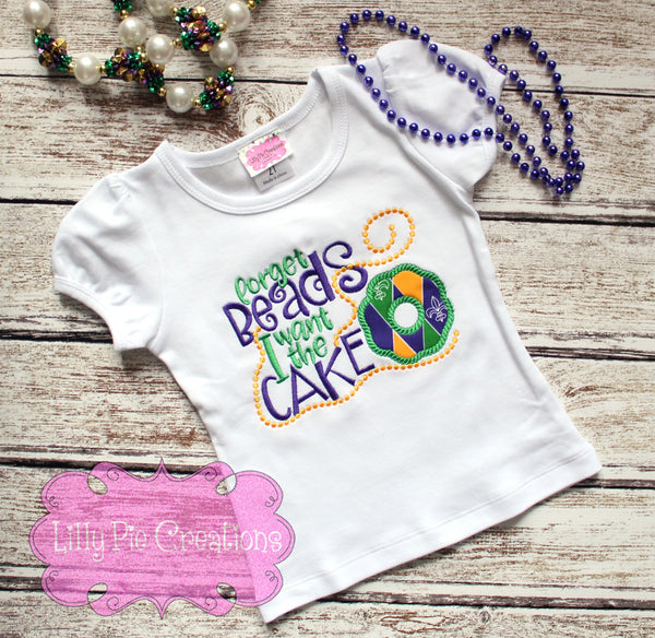 Girls Mardi Gras Applique Shirt - Forget the Beads, I Want the Cake