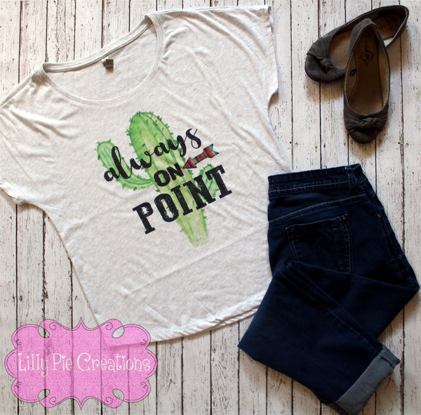 Always on Point Succulent Shirt - Lilly Pie Creations