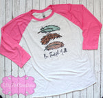 Be Thankful Y'all Feather Shirt - Ladies Thanksgiving Raglan