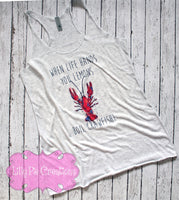 When Life Hands you Lemons Boil Crawfish Graphic Tee