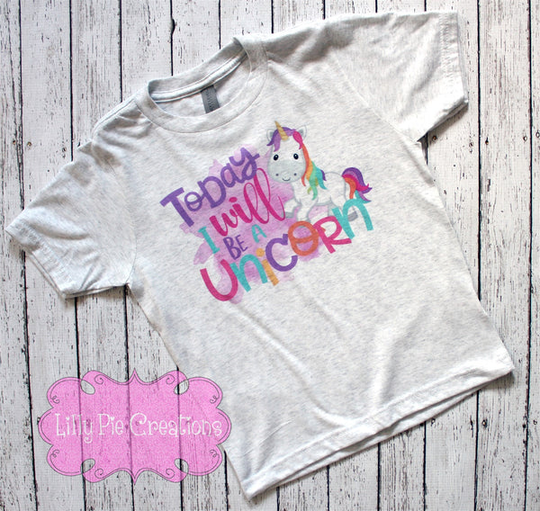 Today I will be a Unicorn Girls Shirt - Girls Unicorn T-Shirt