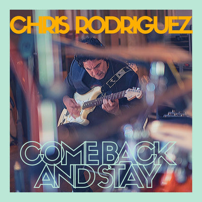 """Come Back and Stay"" Chris Rodriguez (Digital Download) Jetpack Label Group"