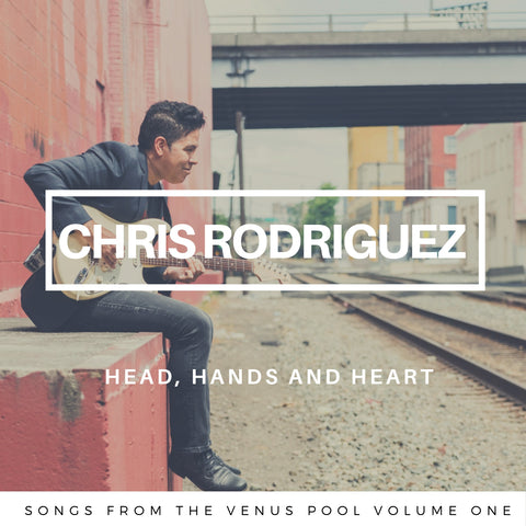 Head, Hands and Heart (Physical CD) by Chris Rodriguez - Jetpack Artist Ventures