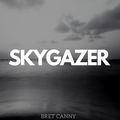 (Full CD Digital MP3 Download) SKYGAZER by Bret Canny - Jetpack Label Group
