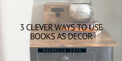 3 CLEVER WAYS TO USE BOOKS AS DECOR