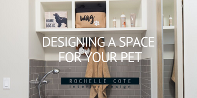 How to Design a Space for your Pet