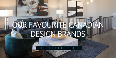 Our Favourite Canadian Design Brands