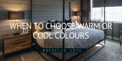 When To Choose Warm or Cool Colours