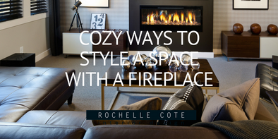 COZY WAYS TO STYLE A SPACE WITH A FIREPLACE