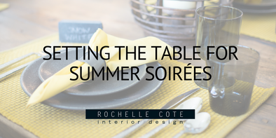 SETTING THE TABLE FOR SUMMER SOIREES
