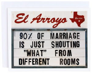 El Arroyo 90% of Marriage Card