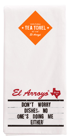 Tea Towel - Don't Worry Dishes